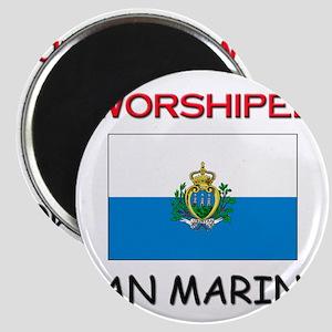 I'm Worshiped In SAN MARINO Magnet