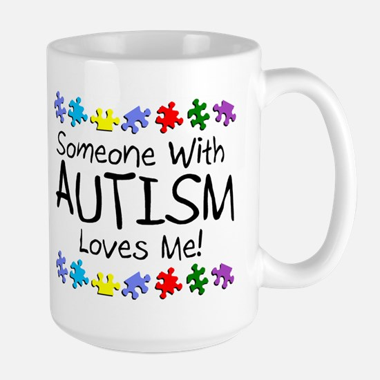Someone With Autism Loves Me Large Mug