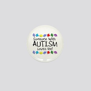 Someone With Autism Loves Me Mini Button