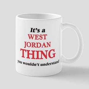 It's a West Jordan Utah thing, you wouldn Mugs