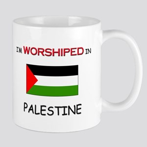 I'm Worshiped In PALESTINE Mug
