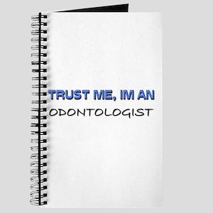 Trust Me I'm an Odontologist Journal