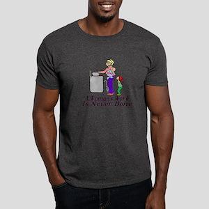A Woman's Work Dark T-Shirt