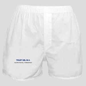 Trust Me I'm a Nutritional Therapist Boxer Shorts