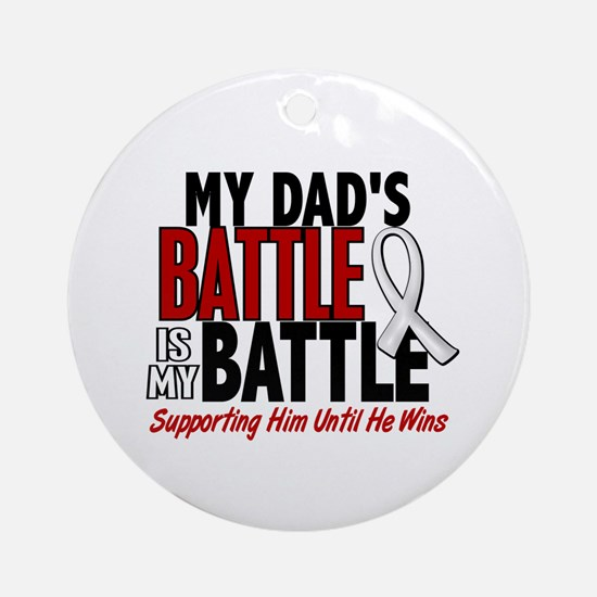 My Battle Too 1 PEARL WHITE (Dad) Ornament (Round)