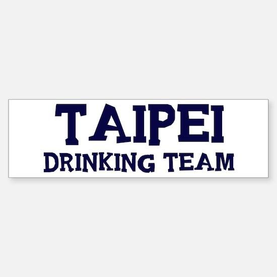 Taipei drinking team Bumper Bumper Bumper Sticker