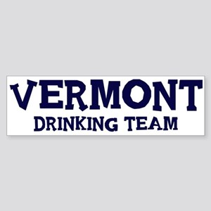 Vermont drinking team Bumper Sticker