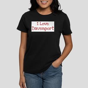 I love Davenport Women's Dark T-Shirt