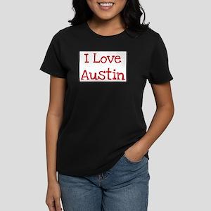 I love Austin Women's Dark T-Shirt