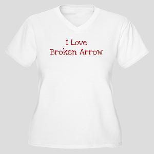 I love Broken Arrow Women's Plus Size V-Neck T-Shi