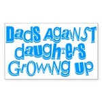 Dads Against Daughters Growing Up Sticker (Rectang