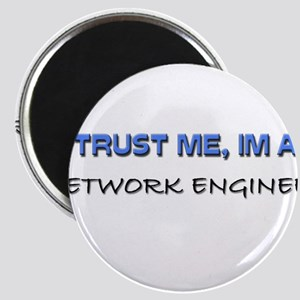 Trust Me I'm a Network Engineer Magnet