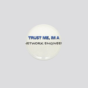 Trust Me I'm a Network Engineer Mini Button