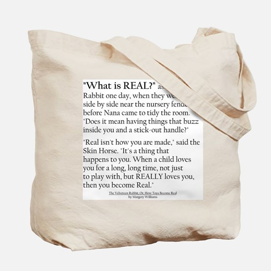 """Velveteen Rabbit """"What is Real"""" Tote Bag"""