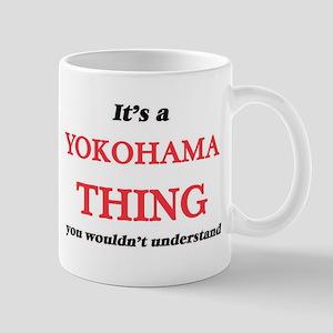 It's a Yokohama Japan thing, you wouldn&# Mugs