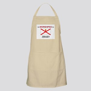 I'm Worshiped In JERSEY BBQ Apron