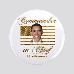 """Commander in Chief 3.5"""" Button"""