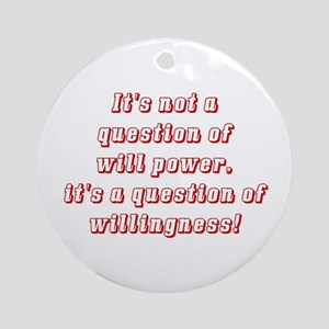 Willingness (red) Ornament (Round)
