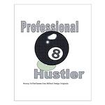 8 Ball Hustler Posters