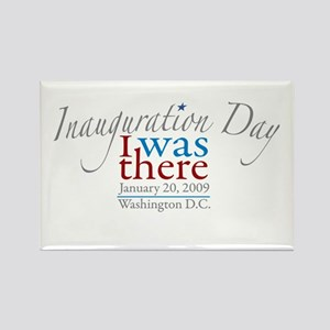 Inauguration Day I Was There Rectangle Magnet