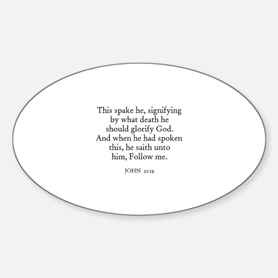 JOHN 21:19 Oval Decal