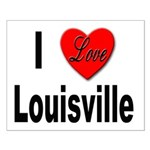 I Love Louisville Kentucky Small Poster