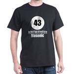 43 Masonic (Classic) Dark T-Shirt