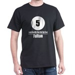 5 Fulton (Classic) Dark T-Shirt