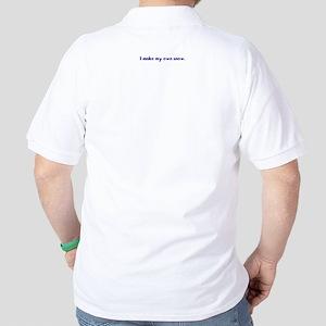 I have a secret - Golf Shirt