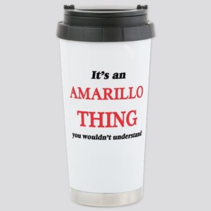 It's an Amarillo Te Stainless Steel Travel Mug