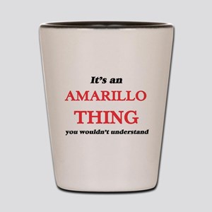 It's an Amarillo Texas thing, you w Shot Glass