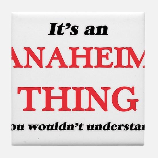 It's an Anaheim California thing, Tile Coaster