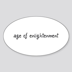 age of enlightenment Oval Sticker