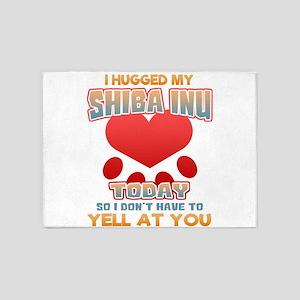 I hugged my Shiba inu Today so I do 5'x7'Area Rug