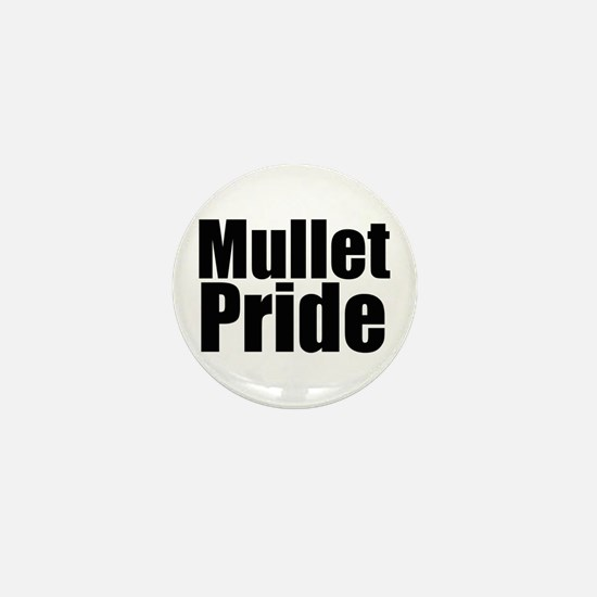 Mullets Rule! Mini Button