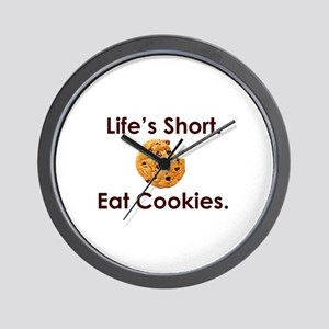 Life's Short. Eat Cookies. Wall Clock