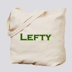 LEFTY Southpaw or Liberal Tote Bag