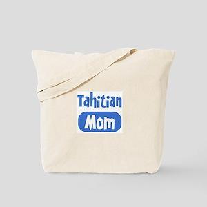 Tahitian mom Tote Bag