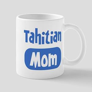 Tahitian mom Mug