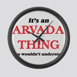 It's an Arvada Colorado thing Large Wall Clock
