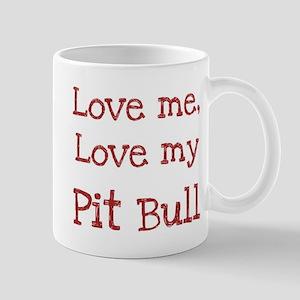 Love my Pit Bull Mug