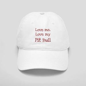 Love my Pit Bull Cap
