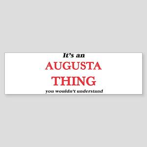 It's an Augusta Georgia thing, Bumper Sticker
