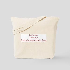Love my Estrela Mountain Dog Tote Bag