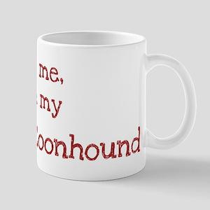 Love my Bluetick Coonhound Mug