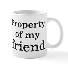 Property of friend Mug