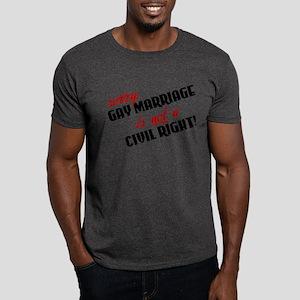 Not A Civil Right Dark T-Shirt