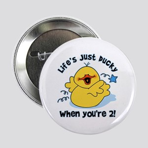 "Life's Ducky 2nd Birthday 2.25"" Button"