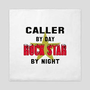 Caller By Day, Rock Star By night Queen Duvet