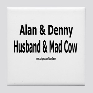 HUSBAND MAD COW 1 Tile Coaster